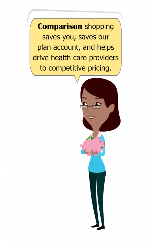 Comparison shopping saves you, saves the plan, and help to drive providers to competitive pricing.e